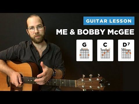 Me And Bobby Mcgee Guitar Lesson W Chords Kris Kristofferson