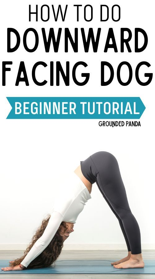 How to Do Downward Dog for Inflexible Beginners