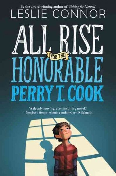 ALL RISE FOR THE HONORABLE PERRY T. COOK by Leslie Connor.  The only home 11-year-old Perry has ever known is the Blue River Co-ed Correctional Facility in Surprise, Nebraska.  He has been there since his mother gave birth to him through the kindness of the warden until an ambitious district attorney has changed everything. Perry now lives in a foster home that feels like a prison, instead of a prison that is home.
