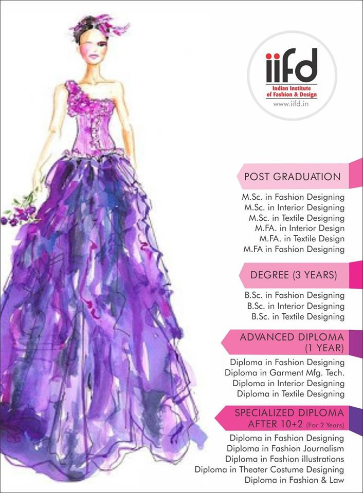 Join Indian Institute Of Fashion Design Contact Immediately IIFD For  Admission