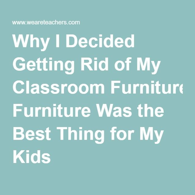 Why I Decided Getting Rid of My Classroom Furniture Was the Best Thing for My Kids