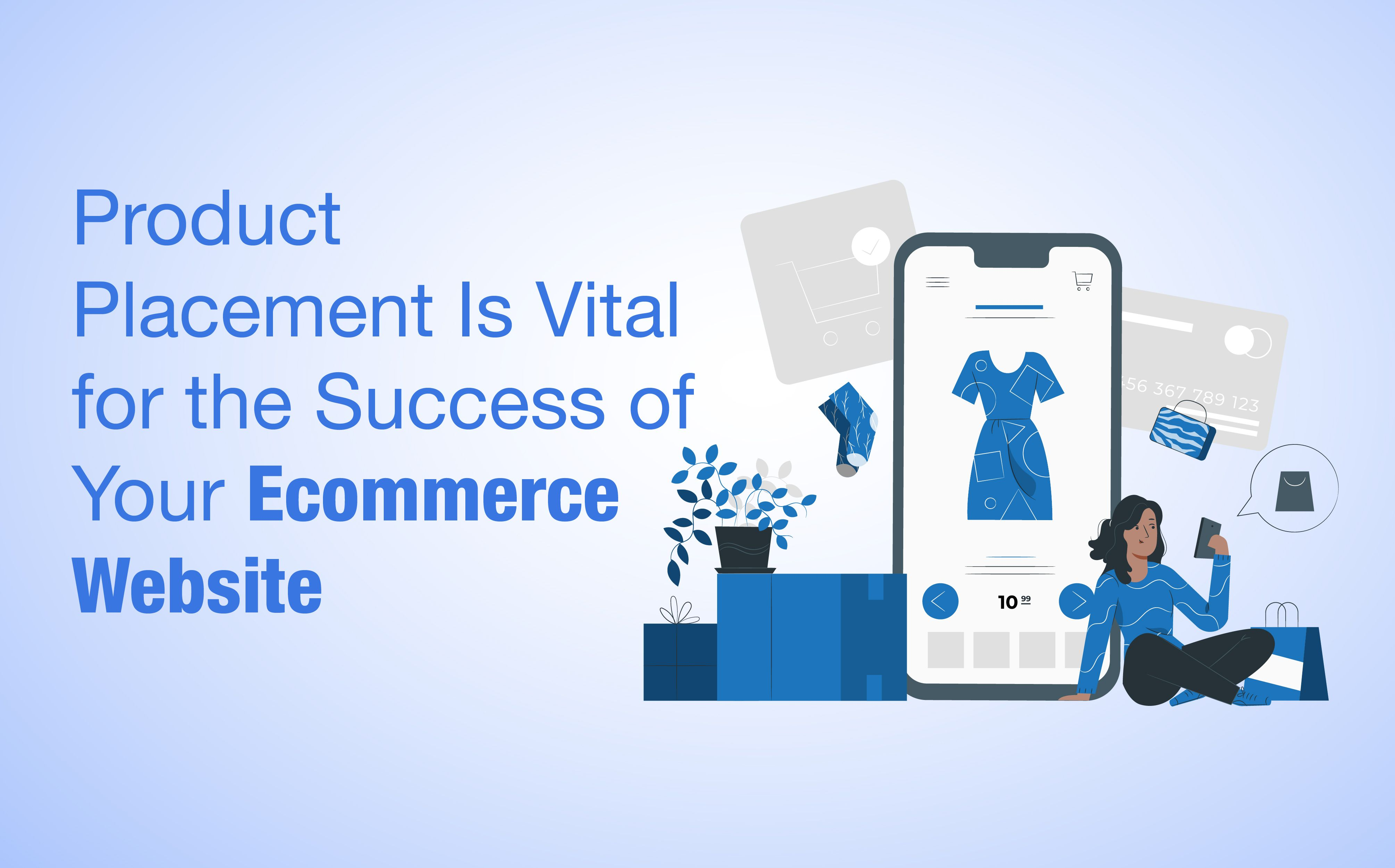 The right product placement strategy is significant to increase the conversions of your eCommerce website. Here is an insight into the essential elements of product placement for developing a winning eCommerce page.  #productplacement #eCommerce #productdetails