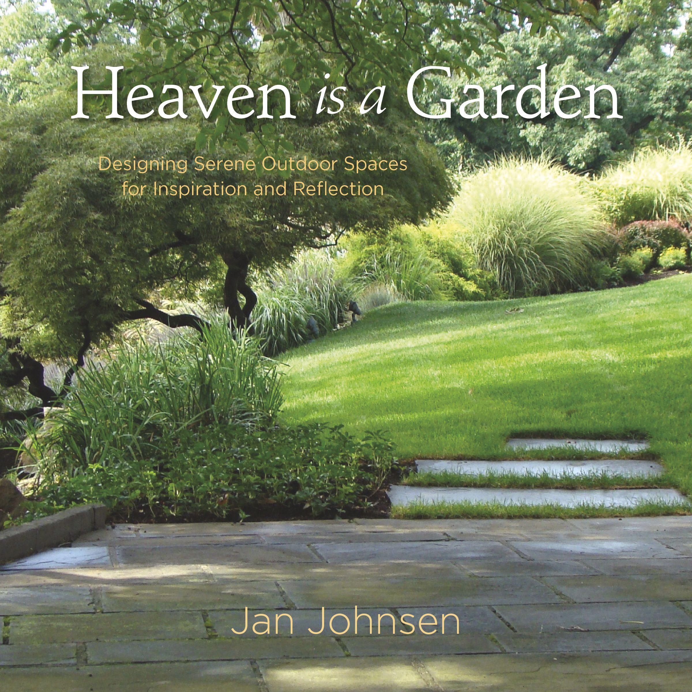 Heaven Is A Garden Great Garden Book Landscape Design Gardening Books Garden Design Magazine