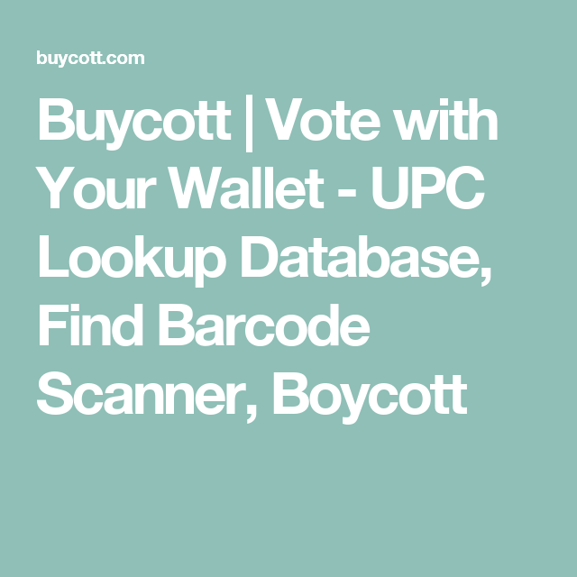 Buycott | Vote with Your Wallet - UPC Lookup Database, Find