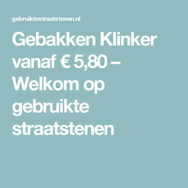 Gebakken Klinker vanaf € 5,80 – Welkom op gebruikte straatstenen
