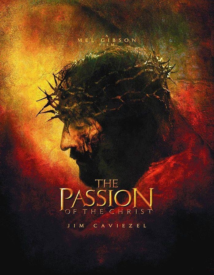 A Paixao De Cristo The Passion Of The Christ 2004 Com Imagens