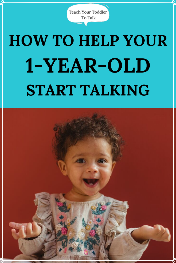 How to Teach a 1 Year Old To Talk | Activities for 1 year ...