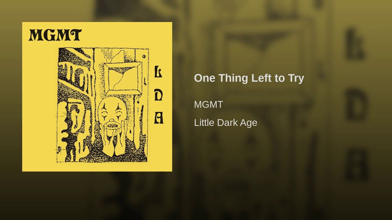 One Thing Left To Try Music In 2019 Dark Ages Columbia
