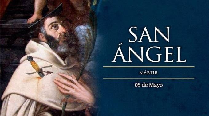 Hoy se conmemora a San Ángel, Mártir de los carmelitas