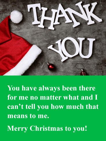 Always There For Me Christmas Thank You Card Birthday Greeting Cards By Davia Christmas Thank You Birthday Greeting Cards Christmas Cards Free