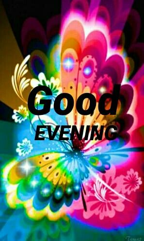 Pin by Arzoo Jamwal on Good Evening | Good evening