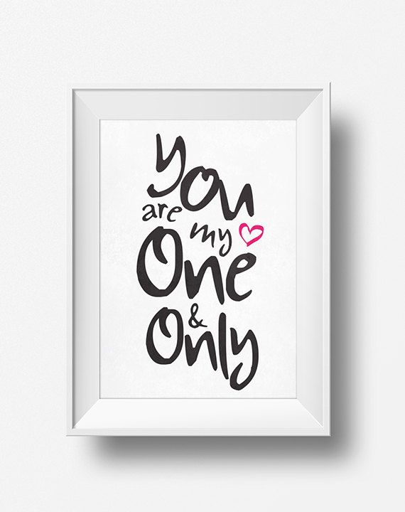 ❤ You're My One and Only ❤ That's one of the things my boyfriend often tells me :) It was sooo cute that I decided to make this piece for his wall :)