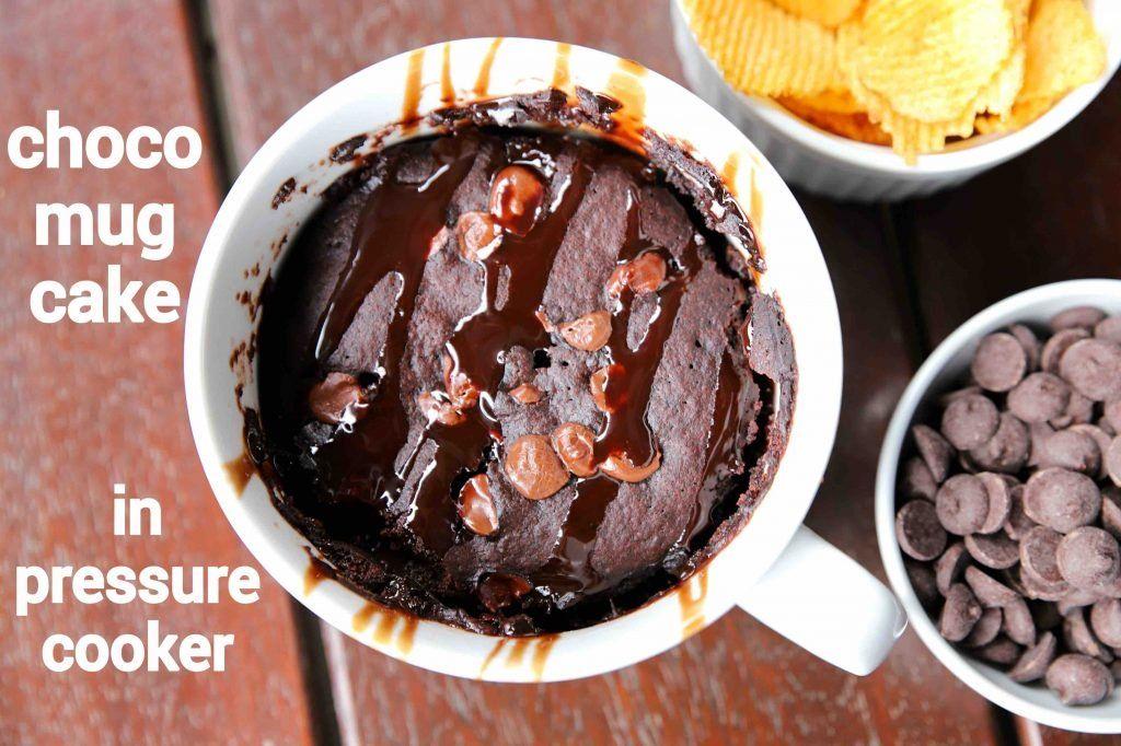 Mug cake recipe in pressure cooker   eggless chocolate mug ...
