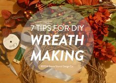 7 Tips for making your own fall wreath - grapevine wreath, silk flowers, autumn decoration, DIY