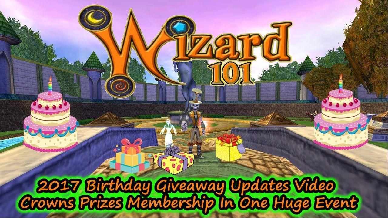 Wizard101 Birthday Giveaway Update Vid Free Crowns Items Membership