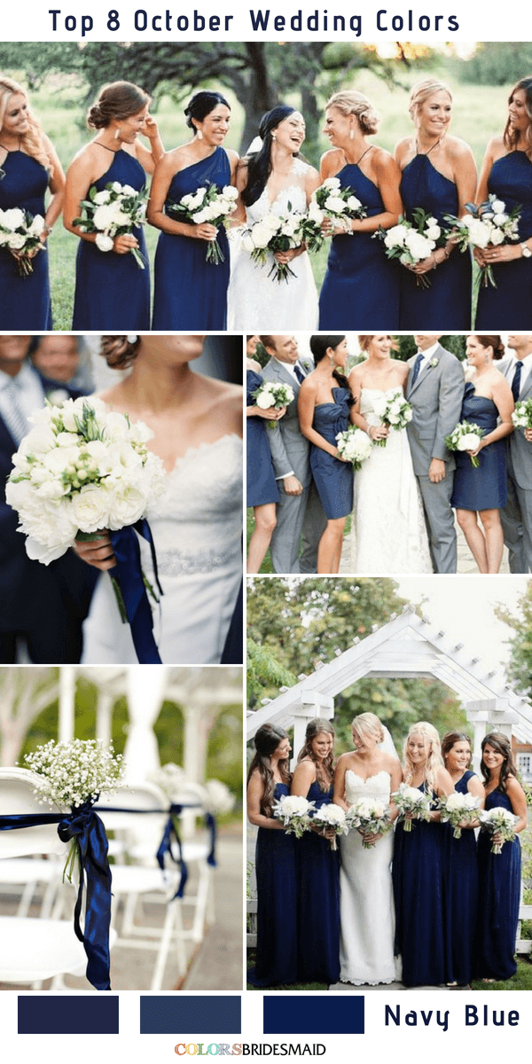 Top 8 October Wedding Colors To Steal October Wedding Colors Fall Wedding Color Palette Navy Wedding Colors