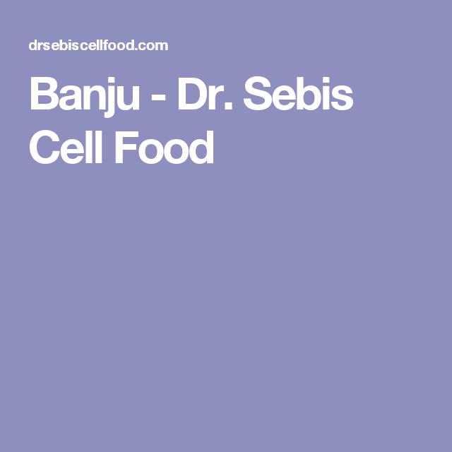 Banju - Dr. Sebis Cell Food