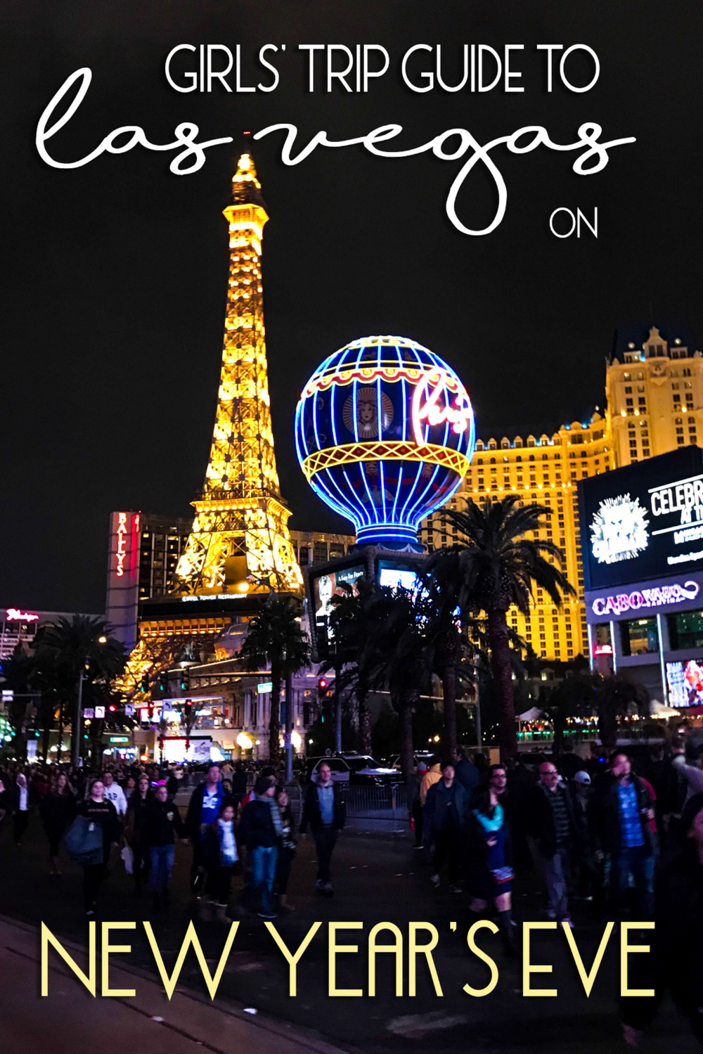 Girls' Trip Guide to Las Vegas on New Year's Eve | Girls ...