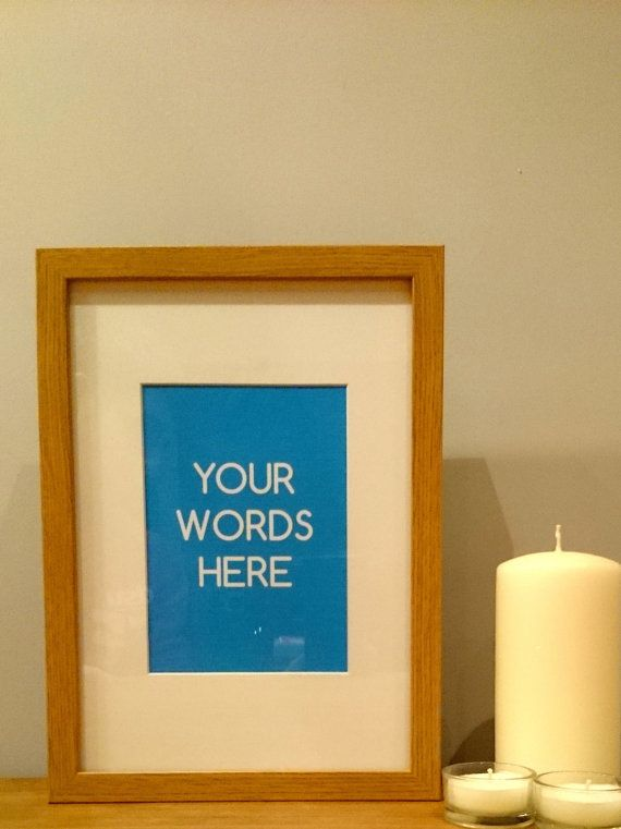 Your Words Here Personalised Framed Print - 23cm x 32cm https://www ...