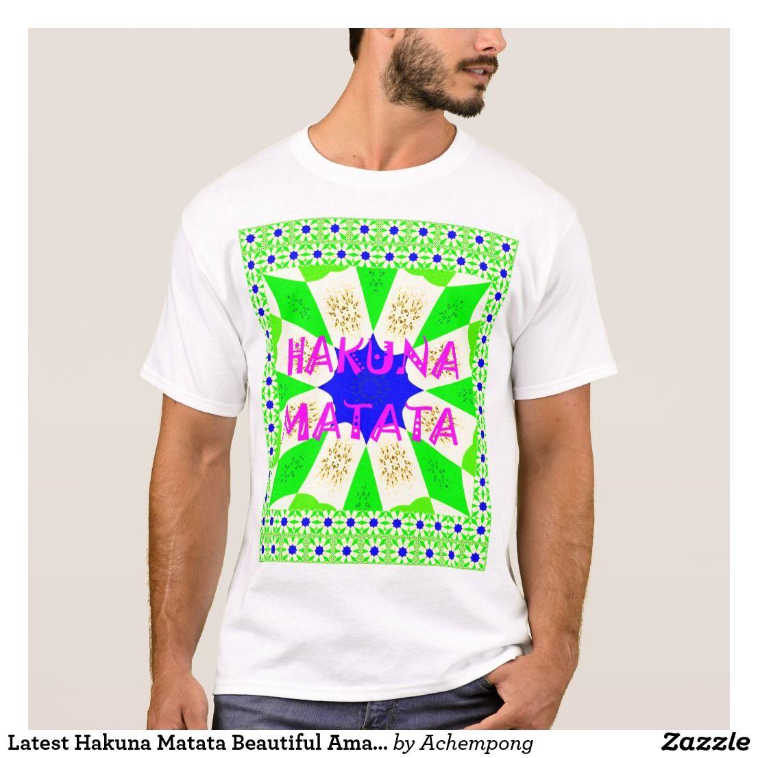 El último diseño asombroso hermoso Colo de Hakuna  #Camisetas #Hakuna #Matata #tee shirt