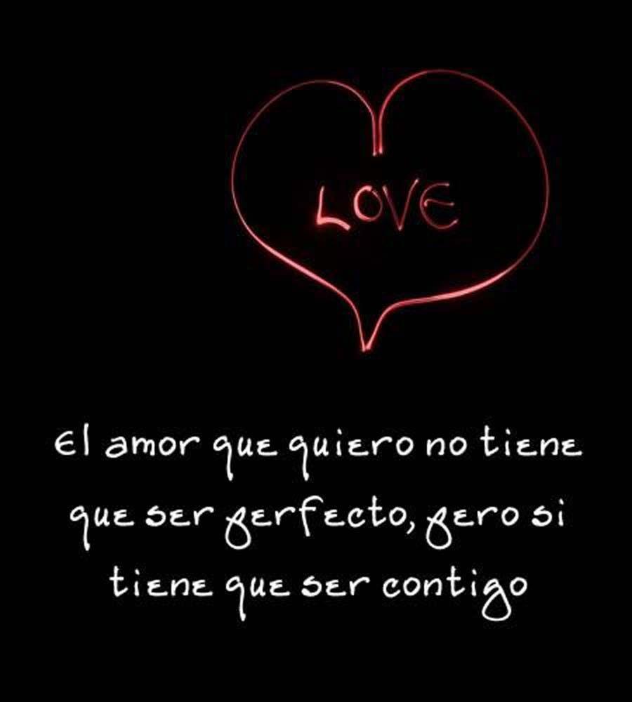 Este Amor Tiene Que Ser Contigo 3 Frases Bonitas Frases Love Poemas De Amor En Espanol