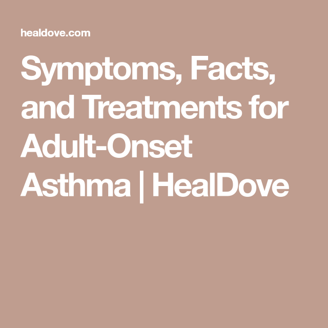 Adult asthma onset think