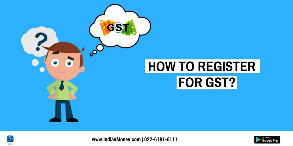 How To Register For Gst Registered Goods And Services Goods And Service Tax