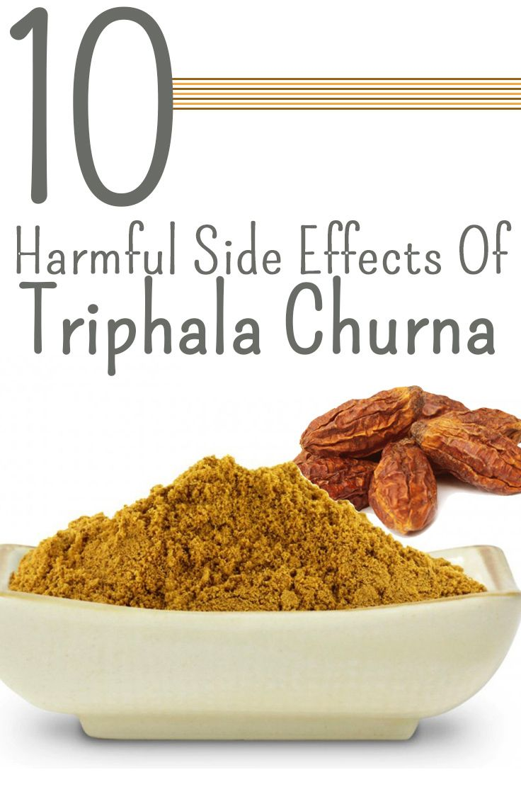 10 Harmful Side Effects Of Triphala Churna