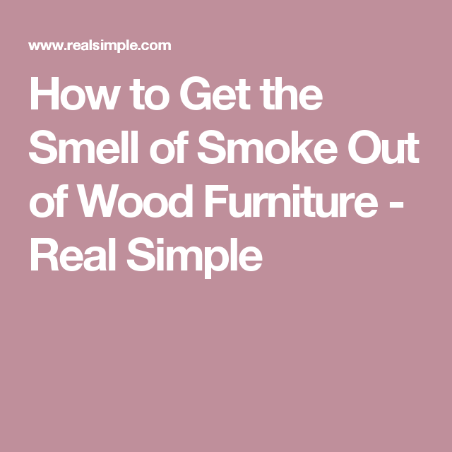 How Can I Get An Odd Smell Out Of Wood Furniture