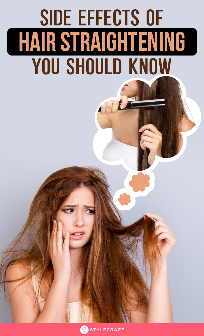 Side Effects Of Hair Straightening You Should Be Aware Of