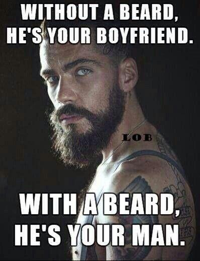 I Love My Man Beard Quotes Beard Humor Beard