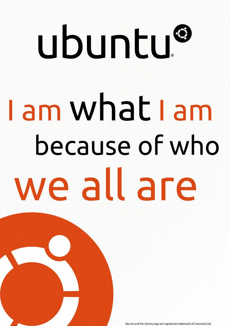 Ubuntu Philosophy By Poulsen93 On Deviantart Inspirational Words Funny Quotes Philosophy Quotes