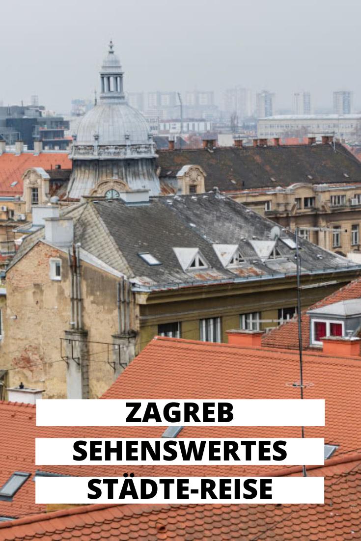 Stadtetrip Zagreb Sehenswurdigkeiten In Kroatiens Hauptstadt Zagreb Kroatien Hauptstadt