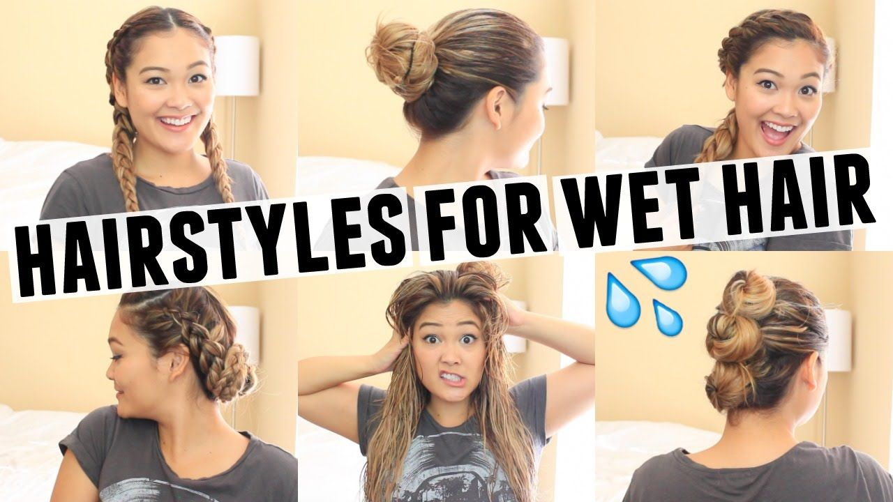 6 Easy Hairstyles For Wet Hair Medium Hair Styles Overnight Hairstyles Sleep Hairstyles