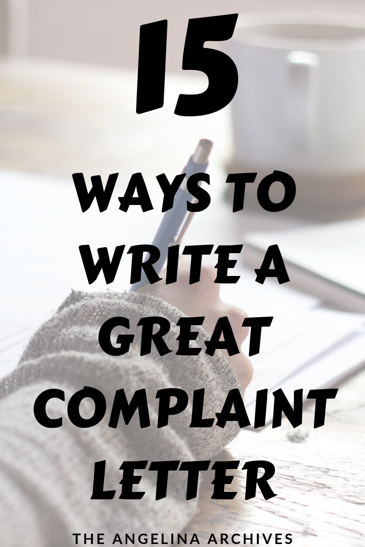 How to Write an Effective Complaint Letter To Get The