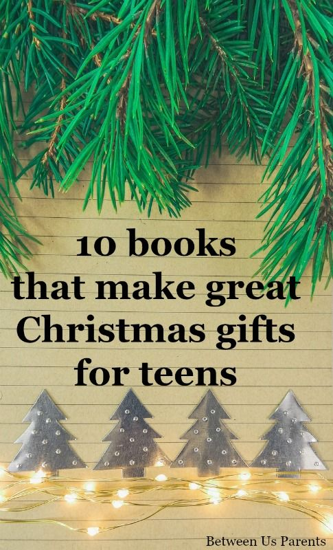 10 books that make great Christmas gifts for teens Gift Ideas for