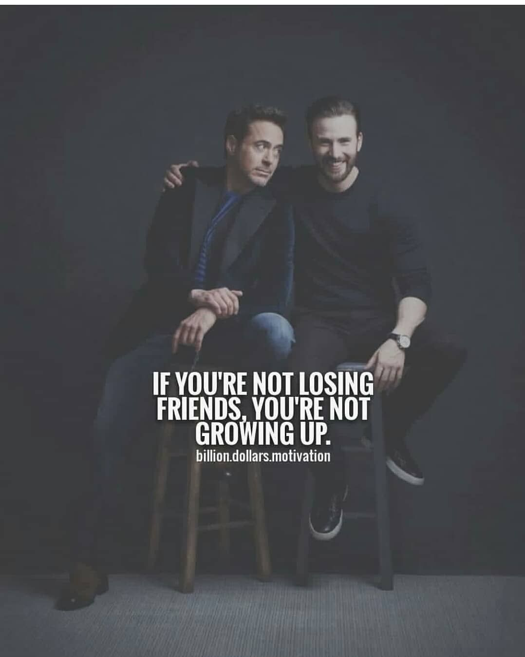 If You Re Not Losing Friends You Are Not Growing Up Friends Are The Family We Choose Of Our Own We Trust The Losing Friends Mother Quotes Throwback Quotes