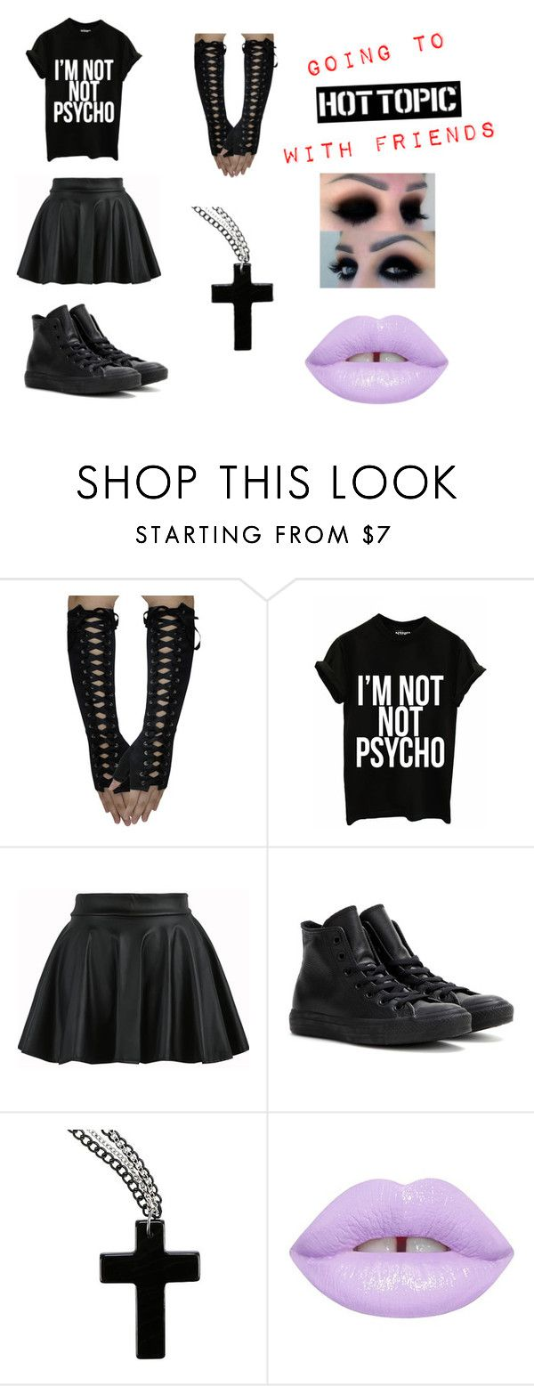 """""""HOTTOPIC aka The Punk/Emo Store"""" by melon-payne-clifford ❤ liked on Polyvore featuring Converse and Lime Crime"""