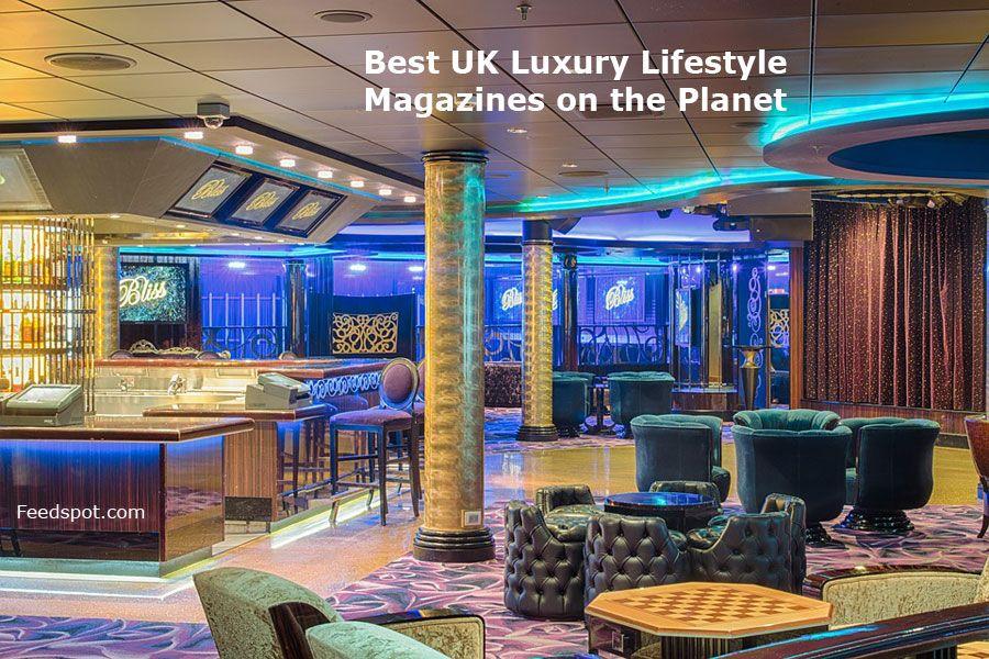 Top 10 Uk Luxury Lifestyle Magazines Publications In 2020 Uk