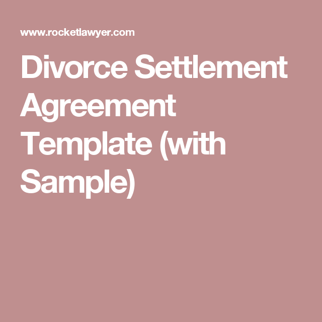 Divorce Settlement Agreement Template With Sample Diy Documents