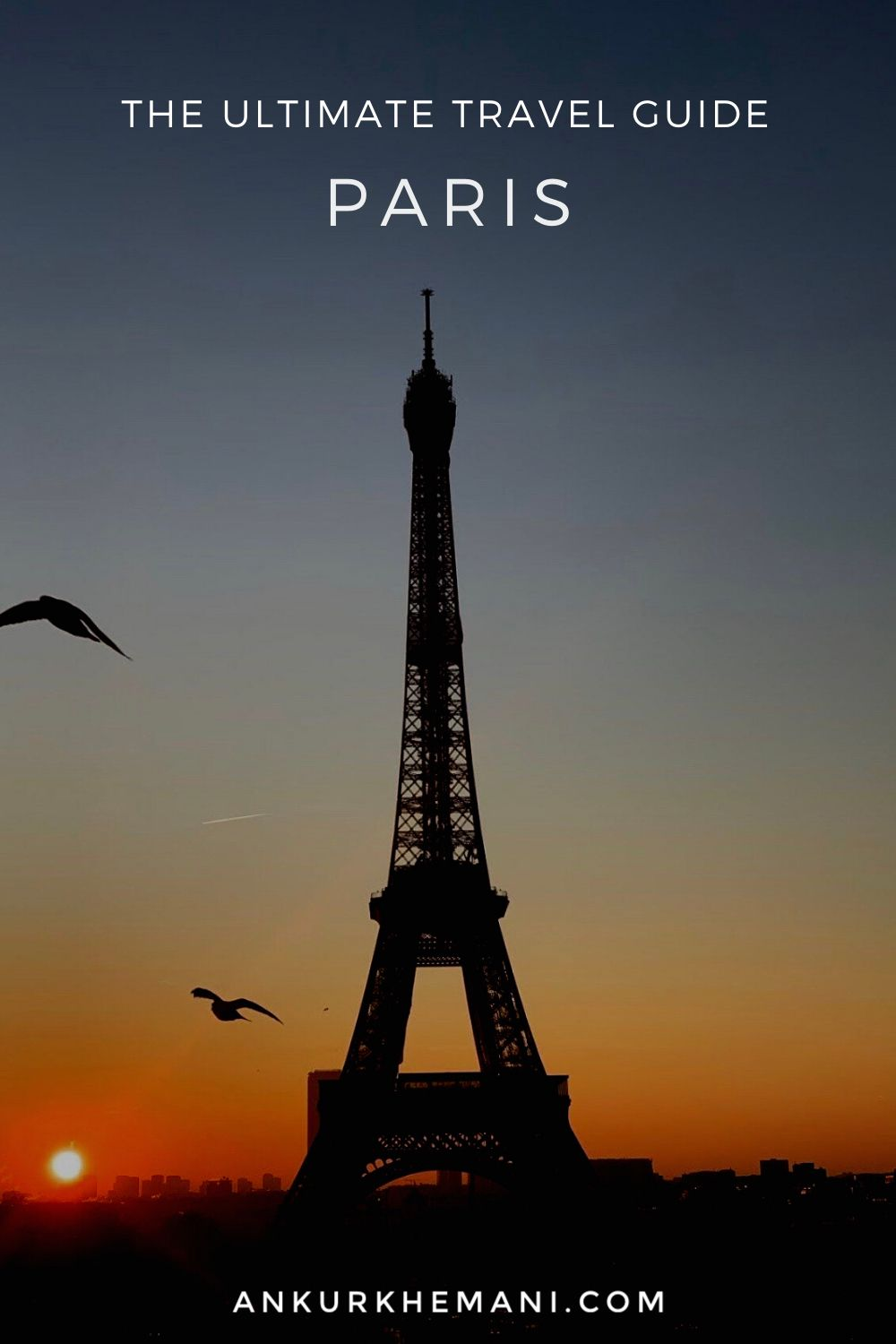 20 Days in Paris – The Ultimate Guide For First Time Visitors ...