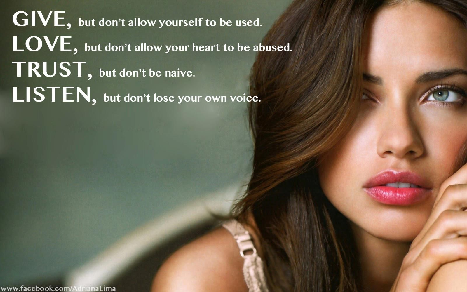 Love this quote...and Adriana Lima!
