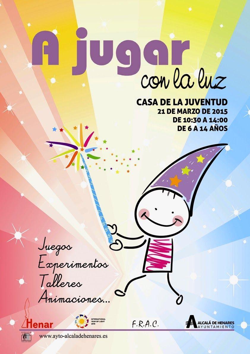 Celebrando El Año Internacional De La Luz En La Juve Actividades Juve Años