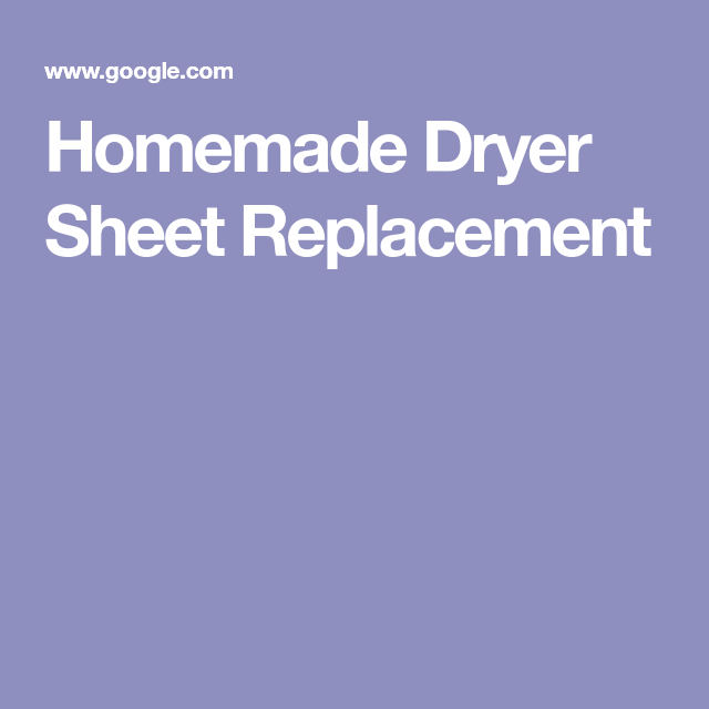 Homemade Dryer Sheet Replacement