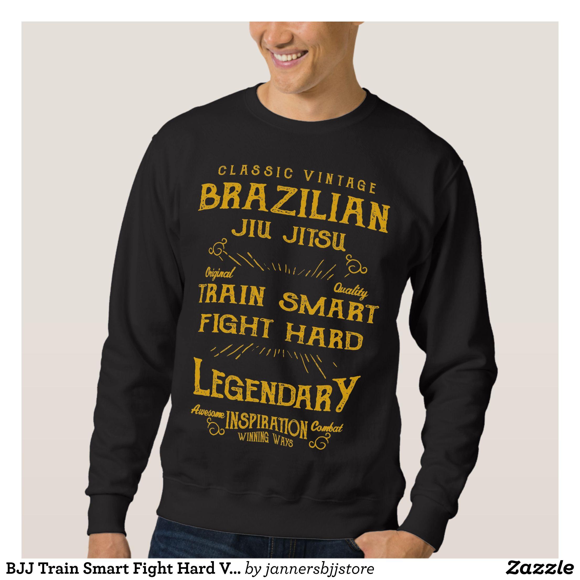 Bjj train smart fight hard vintage jiu jitsu sweatshirt