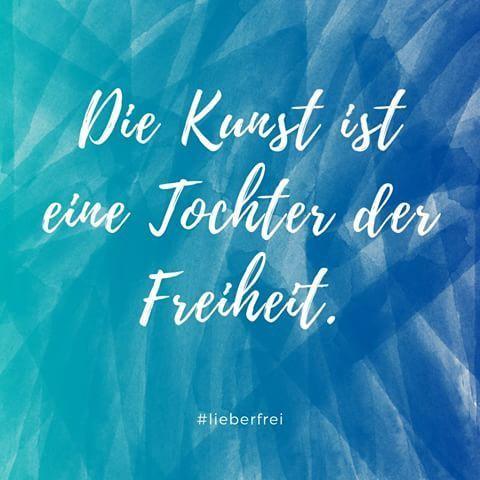 Ses Zitat Stammt Von Friedrich Schiller Und Ich Liebe Es Ich Bin Selber Auch
