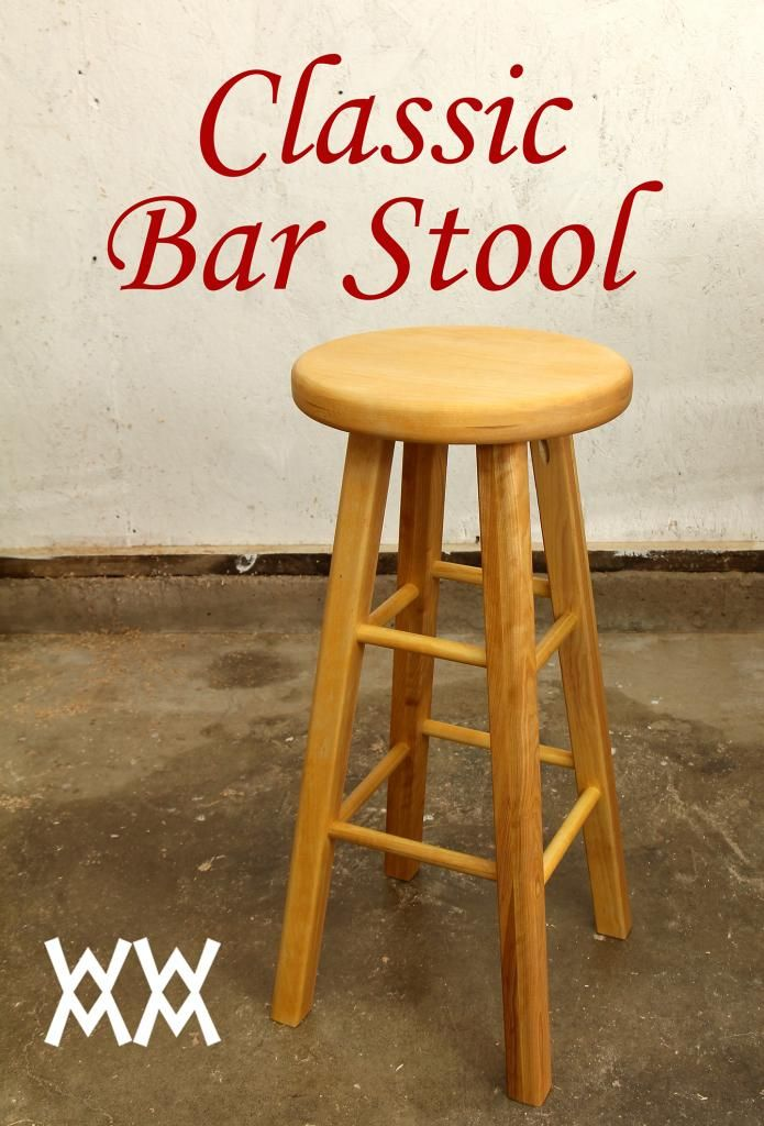 Make A Wood Bar Stool Woodworking For Mere Mortals In