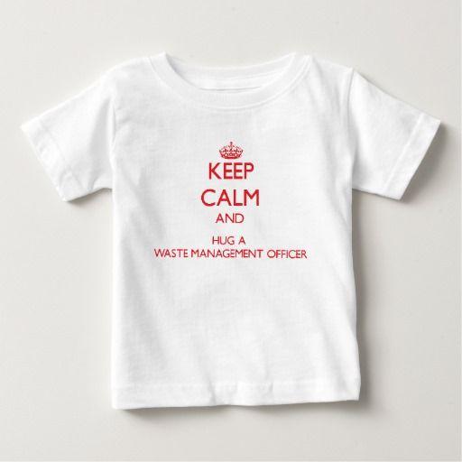Keep Calm and Hug a Waste Management Officer T Shirt, Hoodie Sweatshirt
