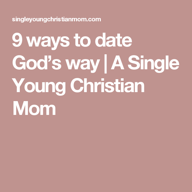 Single christian mother dating