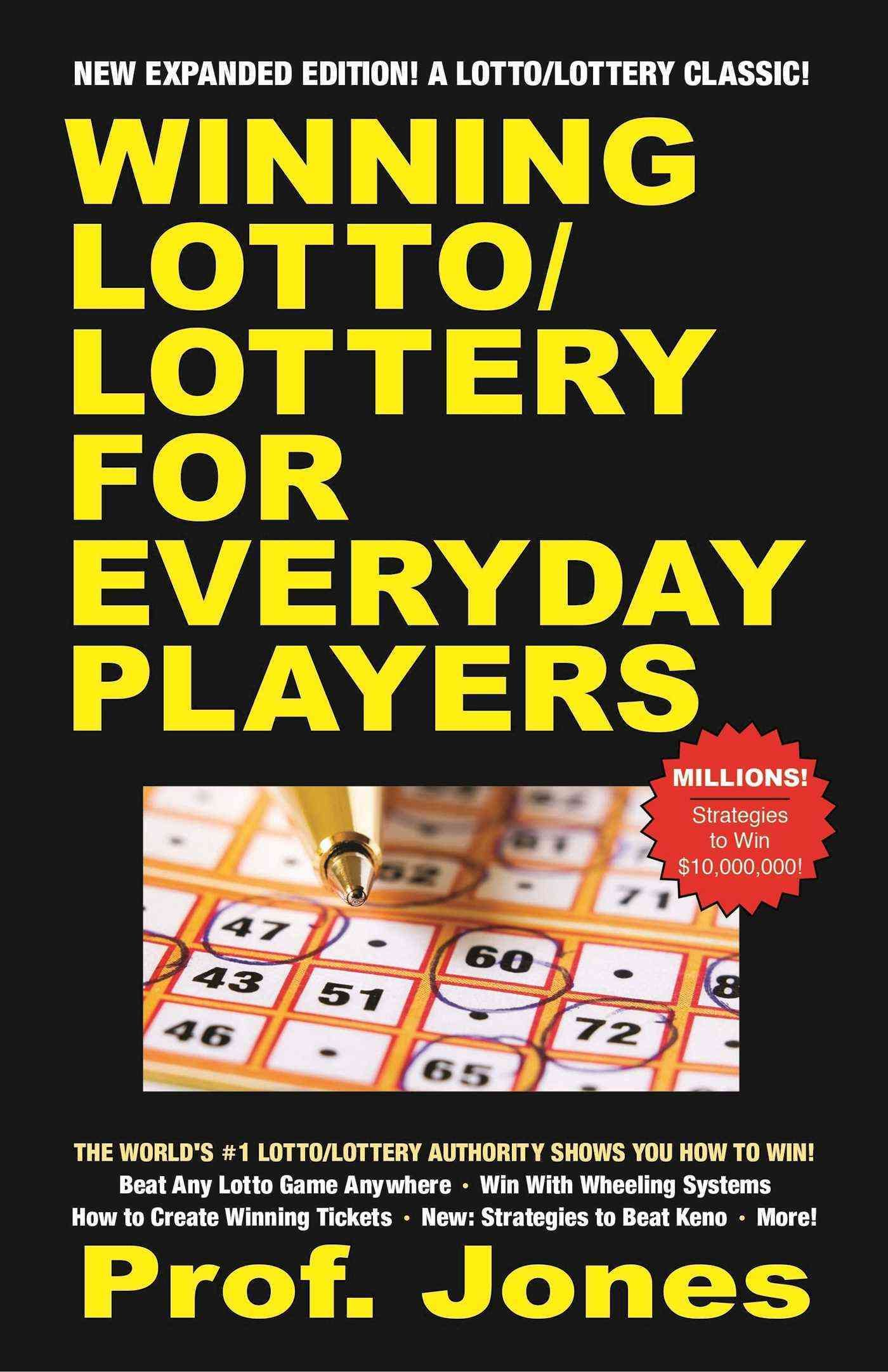 Join the many players who've won million and multimillion dollar jackpots at lotto and lottery using Prof. Jones' winning strategies! This is the book 150 million people would love to read. The worlds